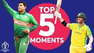 Warner? Soumya?  Australia vs Bangladesh - Top 5 Moments  ICC Cricket World Cup 2019