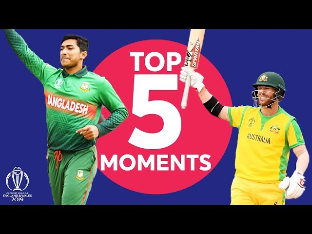 Warner? Soumya? | Australia vs Bangladesh - Top 5 Moments | ICC Cricket World Cup 2019
