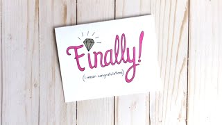 Finally! Engagement Card | Funny Engagement Card Idea | Design. Draw. Create.