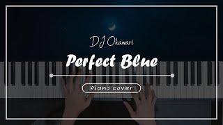 DJ Okawari - Perfect Blue / 서희piHANo