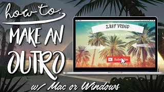 HOW TO MAKE AN OUTRO ON MAC/WINDOWS WITH MOVAVI VIDEO EDITOR