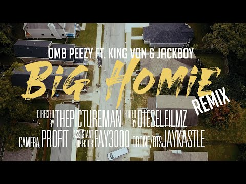 OMB Peezy - Big Homie (Remix) [feat. King Von & Jackboy] [Official Video]
