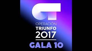 Alfred, Aitana & Ana Guerra - Solo Si Es Contigo - Operación Triunfo 2017