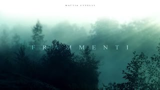 Frammenti - Mattia Cupelli | Full Album (2015)
