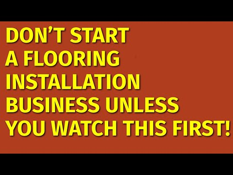, title : 'How to Start a Flooring Installation Business | Including Free Flooring Business Plan Template