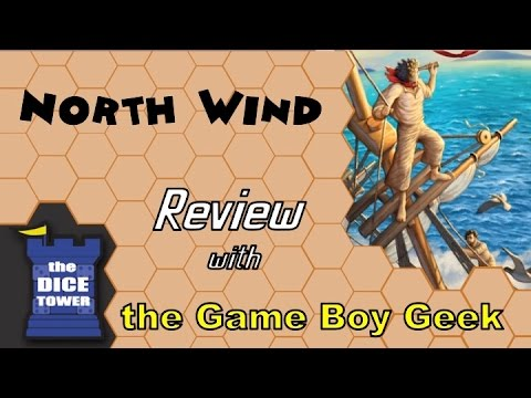 The Game Boy Geek (Dice Tower) Reviews North Wind