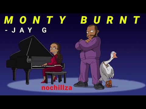 Monty Burnt (Song) by Jay G