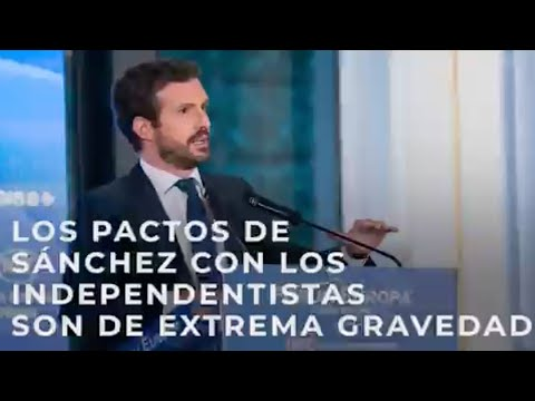Los pactos de Sánchez con los independentistas son de extrema gravedad