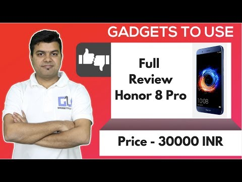 Honor 8 Pro Full Review, Pros, Cons, Comparison | Gadgets To Use