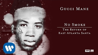 Gucci Mane - No Smoke [Official Audio]