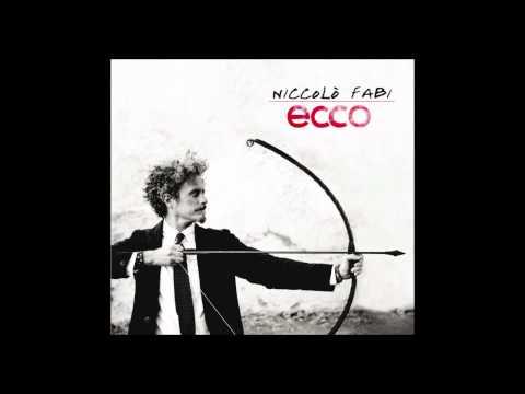 Niccolò Fabi - Una buona idea