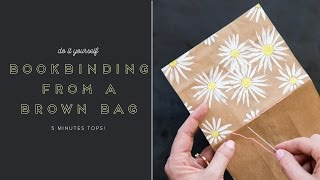 DIY 5 Minute Brown Bag Bookbinding