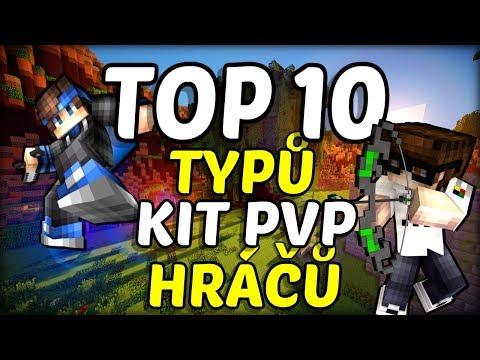 TOP 10 Typů Hráčů KIT PVP !