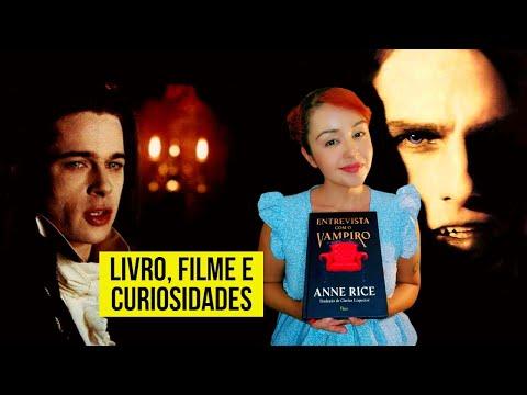 ENTREVISTA COM O VAMPIRO | Livro, filme e curiosidades