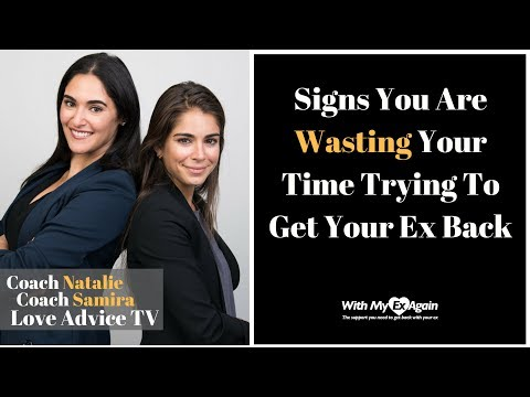 Signs That You Are Wasting Your Time Trying To Get Your Ex Back