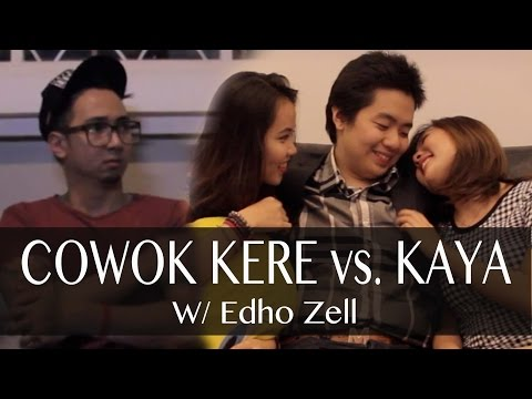 Video Cowok Kere vs. Cowok Kaya - with EDHO ZELL