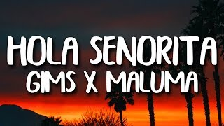 Maluma, Maitre Gims   Hola Senorita (LetraLyrics)