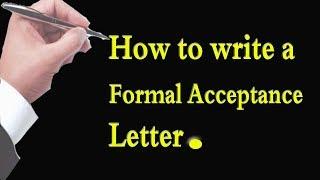 Sample of a Formal Acceptance Letter.