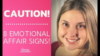 EMOTIONAL AFFAIR - Signs This Happening In Your Relationship [8 SIGNS]