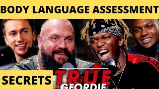 Body Language Assessment - True Geordie KSI Podcast – Sidemen Miniminter – KSI Logan Paul rematch