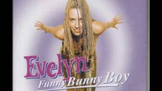 Evelyn - Funny Bunny Boy (Party Mix)