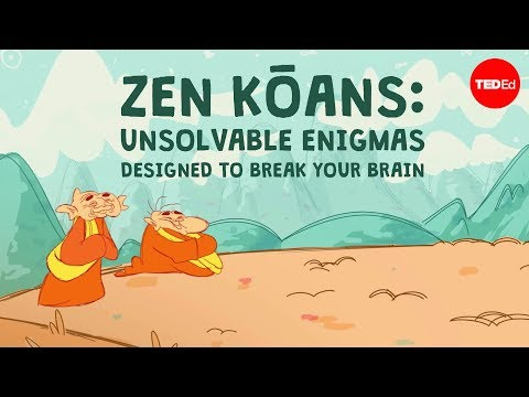 The Unsolvable Buddhist Zen Kōans