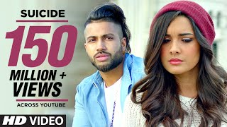 Sukhe SUICIDE Full Video Song  TSeries  New Songs 2016  Jaani  B Praak