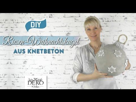 DIY: Riesen-Weihnachtskugel aus Knetbeton selber machen [How to] Deko Kitchen