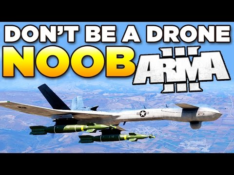 Don't be a Drone Noob in ARMA 3   Tutorial/Guide