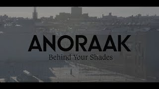 Anoraak - Behind Your Shades video