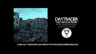 Daytrader - Last Days of Rome (Official Audio)