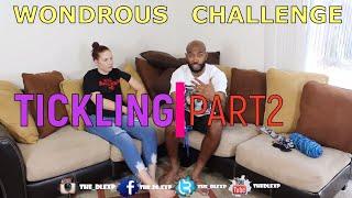 WONDROUS CHALLENGE PART 2!!!![TICKLE EDITION]