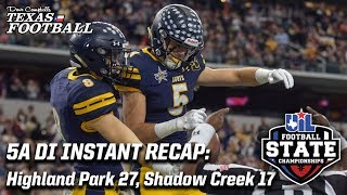 Highland Park 27, Shadow Creek 17: 2018 5A DI Texas high school football championship recap