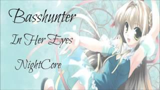 Basshunter - In Her Eyes [NightCore]