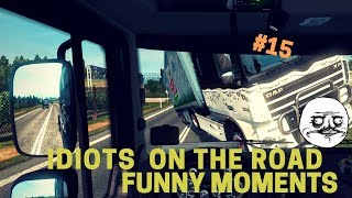 🚚ETS 2 MP - 😡idiots on the road #15 - 😆Funny moments🚚🛫