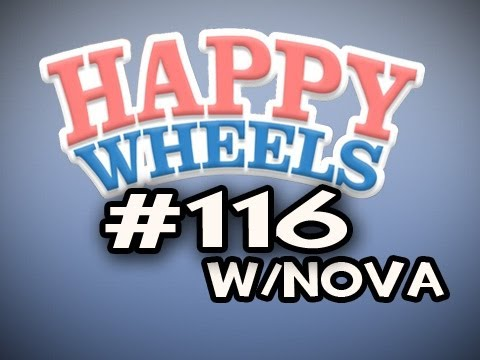 Happy Wheels w/Nova Ep.116 - PULL OUT! PULL OUT!