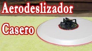 Como Hacer Un Aerodeslizador Casero │ Hovercraft