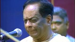 Dr M Balamurali Krishna ,Pakkala Nilabadi, Ragam Kharaharapriya
