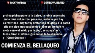 Comienza El Bellaqueo (Letra) Daddy Yankee (Official Video) ►