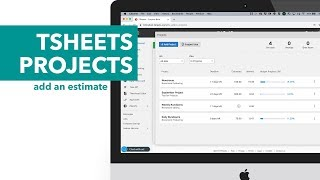 TSheets Projects: Add an Estimate