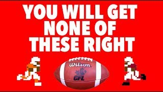 CAN YOU GET THE CALL CORRECT? Canadian Football (CFL) Rules Riddles
