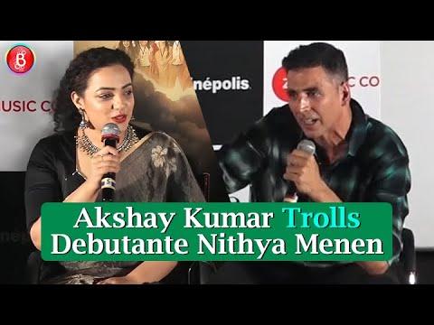 Akshay Kumar Trolls Nithya Menen At Mission Mangal Trailer Launch
