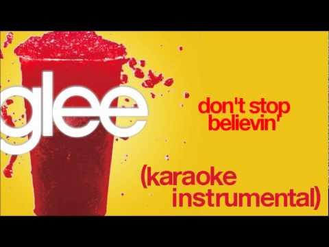 GLEE - Don't Stop Believin' (Karaoke / Instrumental) [HQ]