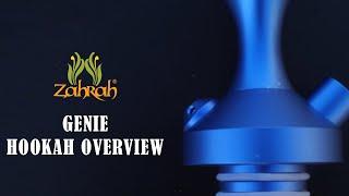 Zahrah Genie Hookah Overview