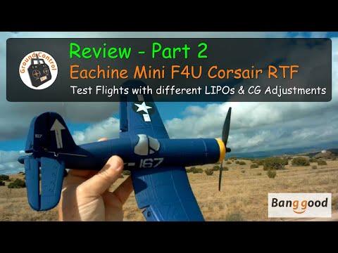 Eachine Mini F4U Corsair RTF Warbird with Gyro from Banggood - Review Part 2