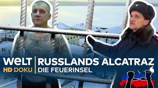 Russlands Alcatraz - Der härteste Knast auf der Feuerinsel   Doku
