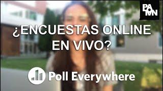 ¿Cómo Hacer Encuestas Online En Vivo? || Poll Everywhere || Tutorial En Español