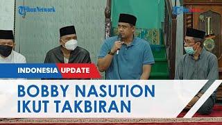 H-1 Lebaran, Wali Kota Medan Bobby Nasution Takbiran Bersama Masyarakat di Masjid Jamik Medan Area