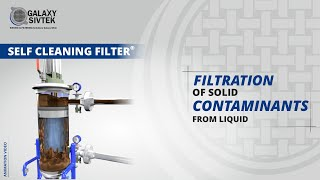 Self Cleaning Filter | Galaxy Sivtek