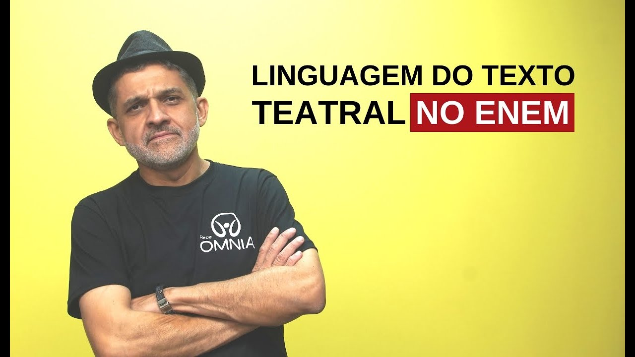 Linguagem do Texto Teatral no Enem